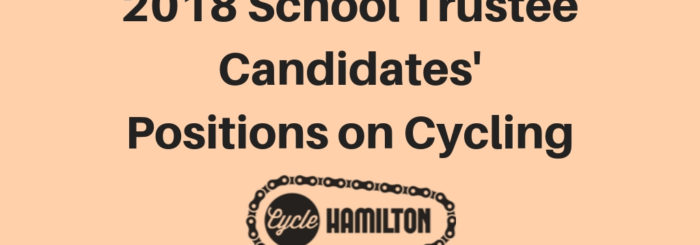 Survey Results: 2018 School Trustee Candidates' Positions on Cycling